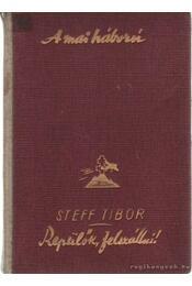 Repülők felszállni ! - Szilas- Steff Tibor - Régikönyvek