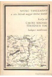 Nyolc tanulmány a XIX. századi magyar történet köréből - Régikönyvek