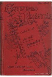 Az erdő gyermekei 1-3. kötet (egyben) - Croker, B. M. - Régikönyvek