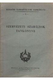 Szervezeti szabályok tankönyve - Régikönyvek