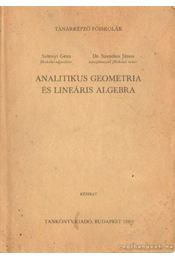 Analitikus geometria és lineáris algebra - Selényi Géza-Szendrei János - Régikönyvek