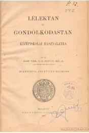 Lélektan és gondolkodástan - Hajdu Tibor, Zoltvány Irén - Régikönyvek