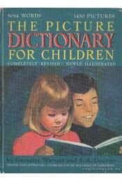 The picture dictionary for children - Watters, Garnette, Courtis, Stuart A. - Régikönyvek