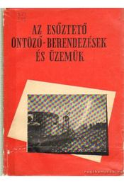 Az esőztető öntöző-berendezések és üzemük - Alcser Jenő - Régikönyvek