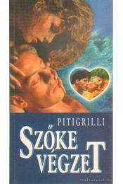 Szőke végzet - Pitigrilli - Régikönyvek