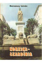 Korzika, Szardínia - Bereznay István - Régikönyvek