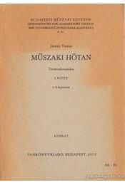 Műszaki hőtan I. kötet - Jászay Tamás - Régikönyvek