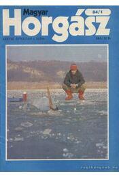 Magyar Horgász 1984. XXXVIII. évfolyam (teljes) számonként - Keszei Károly (szerk.) - Régikönyvek