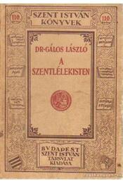 A Szentlélekisten - Gálos László dr. - Régikönyvek