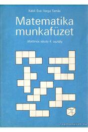 Matematika munkafüzet általános iskola 4. osztály - Káldi Éva- Varga Tamás - Régikönyvek