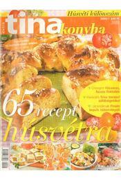 Tina konyha 2005/1 - Vizi Gyöngyi - Régikönyvek