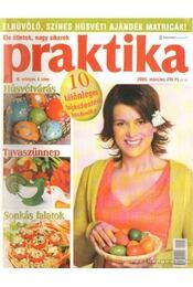 Praktika 2005. március 3. szám - Boda Ildikó (főszerk.) - Régikönyvek