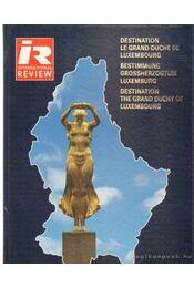 Destination le Grand-Duche de Luxembourg - Phillips, Michael J. - Régikönyvek