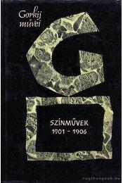 Gorkij színművek 1901-1906 - Gorgij, Makszim - Régikönyvek