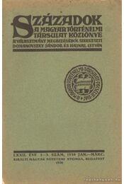 Századok 1938. jan-márc 1-3. szám - Hajnal István, Dr. Domanovszky Sándor - Régikönyvek