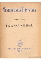 Bognár kisipar - Jordán Károly - Régikönyvek