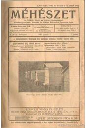 Méhészet 1941 (teljes évfolyam),; 1940, 1944 (töredékek) - Boczonádi Szabó Imre - Régikönyvek