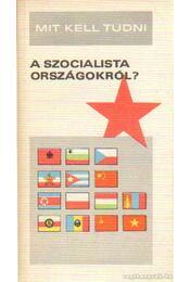 Mit kell tudni a szocialista országokról? - Kurucz István - Régikönyvek