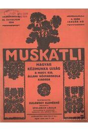Muskátli 1934. január 4. szám (hiányos) - Zulawsky Elemérné - Régikönyvek