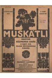 Muskátli 1933. június 9. szám (hiányos) - Zulawsky Elemérné - Régikönyvek