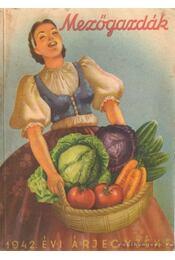 Mezőgazdák 1942. évi árjegyzéke - Régikönyvek