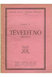 Tévedt nő (Traviata) - Verdi - Régikönyvek
