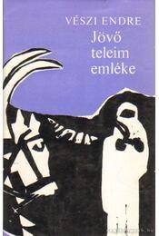 Jövő teleim emléke - Vészi Endre - Régikönyvek