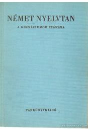 Német nyelvtan a gimnáziumok számára - Paulinyi Zoltán - Régikönyvek