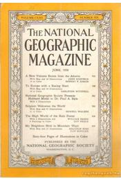 The national geographic magazine 1958, June - Bell Grosvenor, Melville - Régikönyvek