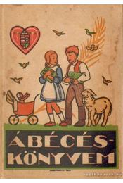 Ábécés könyvem - Oldal Anna- Háros Antal - Régikönyvek