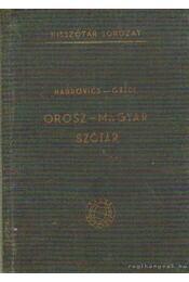 Orosz-magyar szótár - Hadrovics László, Gáldi László - Régikönyvek