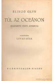 Túl az oceánon - Glyn, Elinor - Régikönyvek