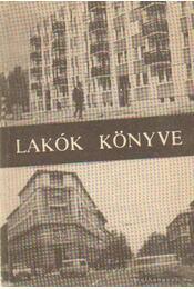 Lakók könyve - Több író - Régikönyvek