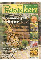 Praktika kert 1999/2 különszám - Monspart Éva - Régikönyvek
