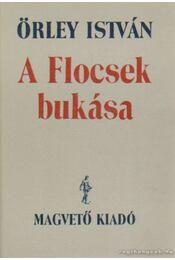 A Flocsek bukása - Örley István - Régikönyvek