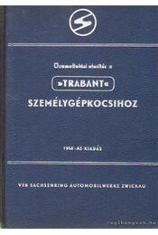 Üzemeltetési utasítás a -Trabant személygépkocsihoz - Régikönyvek