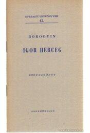 Igor herceg - Borogyin, A. - Régikönyvek