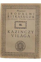 Kazinczy világa - Vajthó László - Régikönyvek