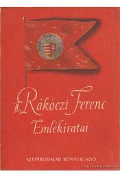 II. Rácóczi Ferenc Emlékiratai - II. Rákóczi Ferenc - Régikönyvek