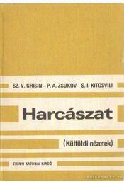 Harcászat - Grisin, Sz. V., Kitosvili, S. I., Zsukov, P. A. - Régikönyvek