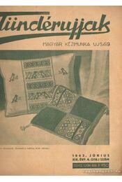 Tündérujjak 1943. június XIX. évf. 6. (218.) szám - Körtvélyessi Benke Tibor ( főszerk.) - Régikönyvek