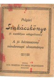 Polgári szakácskönyv (6 személyes adagolással) - Régikönyvek