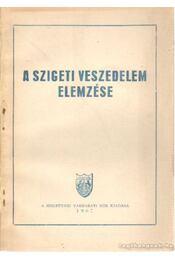 A Szigeti veszedelem elemzése - Régikönyvek