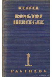 Rongyos hercegek - Kessel, Joseph - Régikönyvek