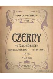 Czerny 40 tagliche Übungen op. 337 piano solo - Czerny, Cari - Régikönyvek