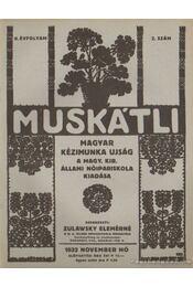 Muskátli 1932. november 2. szám - Zulawsky Elemérné - Régikönyvek