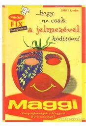Maggi Fix Receptbörze 1999/1. szám - Régikönyvek