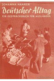 Deutscher Alltag - Haarer, Johanna - Régikönyvek