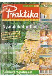 Praktika 1999/6 július - Monspart Éva - Régikönyvek