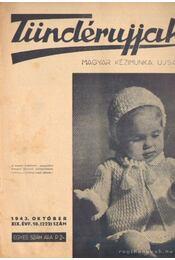 Tündérujjak 1943. október XIX. évf. 10. (222.) szám - Körtvélyessi Benke Tibor ( főszerk.) - Régikönyvek